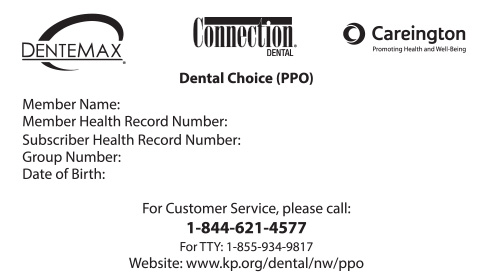 Dental insurance card for people outside the Kaiser service area